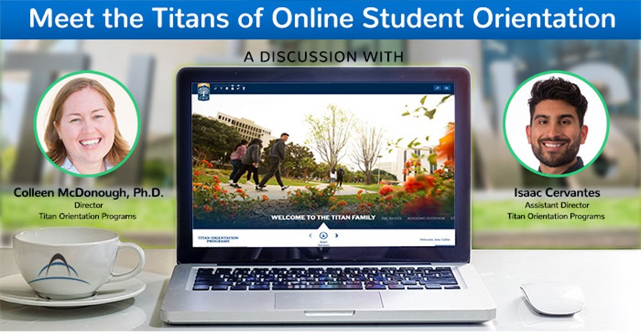 Meet the Titans of Online Student Orientation